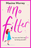 Maxine Morrey - #No Filter artwork