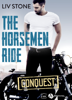 Liv Stone - The Horsemen Ride – Conquest illustration