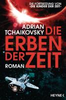 Adrian Tchaikovsky - Die Erben der Zeit artwork