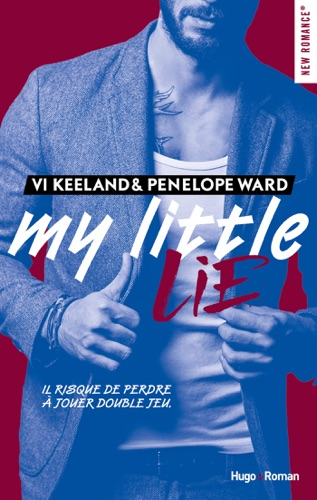 Vi Keeland & Penelope Ward - My little Lie -Extrait offert-