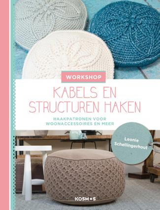 Workshop kabels en structuren haken - Leonie Schellingerhout
