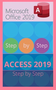 MICROSOFT ACCESS 2019 STEP BY STEP Book Cover