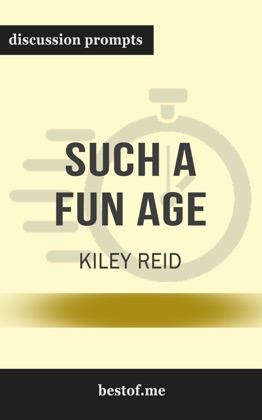 Such a Fun Age by Kiley Reid (Discussion Prompts) image