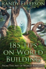 185 Tips On World Building