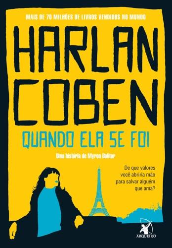 Harlan Coben - Quando ela se foi