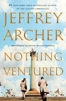 Jeffrey Archer - Nothing Ventured book