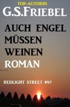 Redlight Street #97: Auch Engel müssen weinen