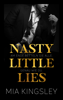 Mia Kingsley - Nasty Little Lies Grafik