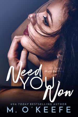 Need You Now - Molly O'Keefe