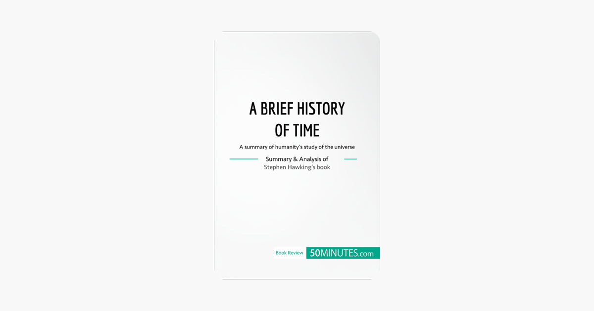 Book Review: A Brief History of Time by Stephen Hawking - 50minutes.com