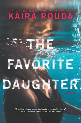 Kaira Rouda - The Favorite Daughter