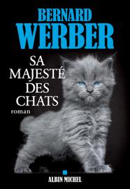 Sa majesté des chats Par Sa majesté des chats