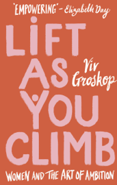 Lift as You Climb