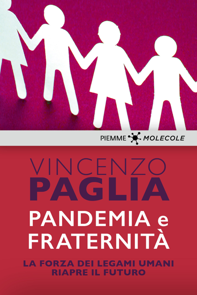 Pandemia e fraternità di Vincenzo Paglia
