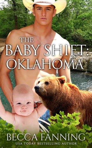 Becca Fanning - The Baby Shift: Oklahoma