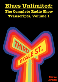 Blues Unlimited: The Complete Radio Show Transcripts, Volume 1