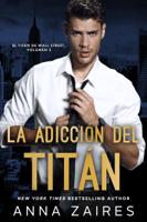 La adicción del titán ebook Download