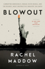 Rachel Maddow - Blowout artwork