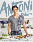Antoni in the Kitchen