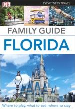 DK Eyewitness Family Guide Florida
