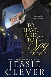 To Have and To Spy - Jessie Clever by  Jessie Clever PDF Download