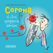 Corona – Il virus spiegato ai bambini