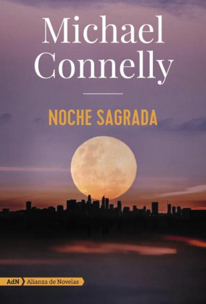 Noche sagrada (Harry Bosch y Renée Ballard) por Michael Connelly & Javier Guerrero Gimeno