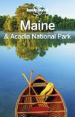 Maine & Acadia National Park Travel Guide