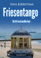 Sina Jorritsma - Friesentango. Ostfrieslandkrimi artwork
