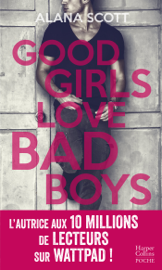 Good Girls Love Bad Boys - L'intégrale Par Good Girls Love Bad Boys - L'intégrale