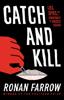 Ronan Farrow - Catch and Kill artwork