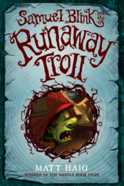 Samuel Blink and the Runaway Troll PDF Download