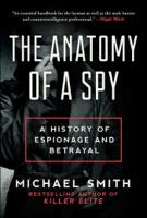 Michael Smith - The Anatomy of a Spy artwork
