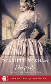 Les secrets de Charlotte Street (Tome 2) - Par fierté Par Les secrets de Charlotte Street (Tome 2) - Par fierté