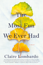 The Most Fun We Ever Had book