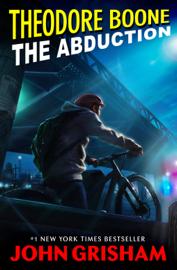 Theodore Boone: The Abduction book