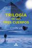 Cixin Liu - Trilogía de los Tres Cuerpos portada