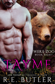 Tayme (Were Zoo Book Eight)