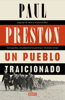 Paul Preston - Un pueblo traicionado portada