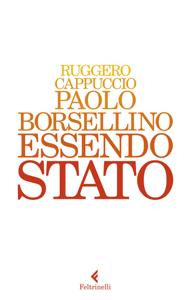 Paolo Borsellino Essendo Stato Libro Cover
