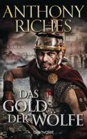 Anthony Riches - Das Gold der Wölfe artwork