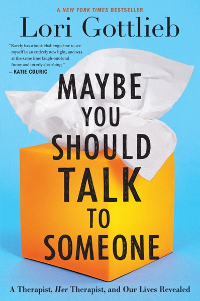Maybe You Should Talk to Someone - Lori Gottlieb book cover