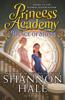 Princess Academy: Palace of Stone - Shannon Hale