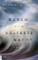 Download and Read Online Durch die kälteste Nacht