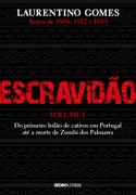 Escravidão – Vol. 1