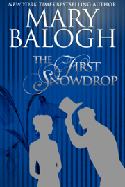 The First Snowdrop - Mary Balogh book summary