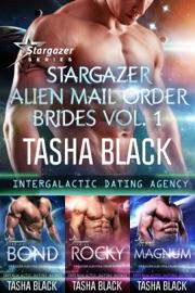 Stargazer Alien Mail Order Brides: Collection #1 (Intergalactic Dating Agency PDF Download