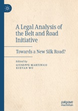A Legal Analysis of the Belt and Road Initiative