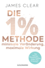 James Clear - Die 1%-Methode – Minimale Veränderung, maximale Wirkung Grafik