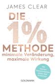 Die 1%-Methode – Minimale Veränderung, maximale Wirkung